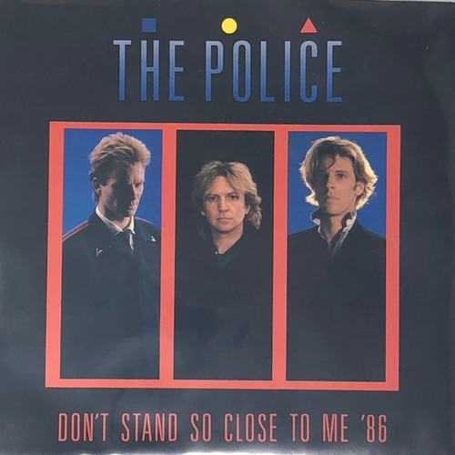 """The Police - Don't Stand So Close To Me '86 (7"""" Single)"""