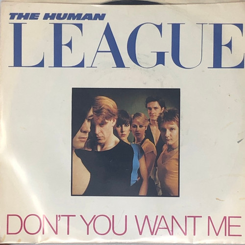 """The Human League - Don't You Want Me (7"""" Single)"""