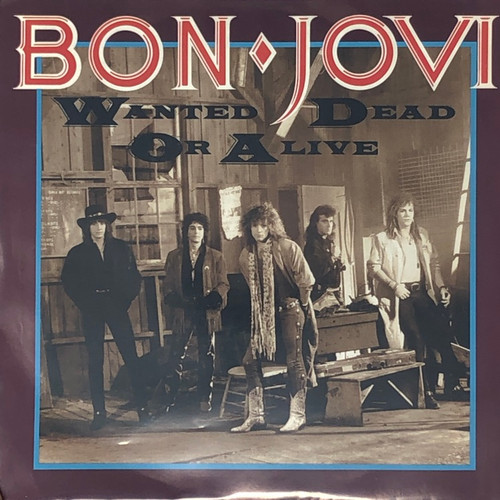 "Bon Jovi - Wanted Dead or Alive (7"" Single VG+)"