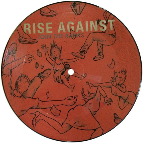 """Rise Against - Join The Ranks (RSD 2011 7"""" Picture Disc Single)"""