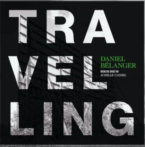 Daniel Bélanger - Travelling