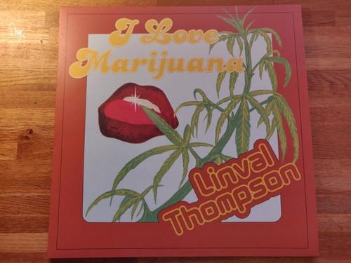Linval Thompson - I Love Marijuana (Limited Edition numbered coloured)