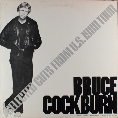Bruce Cockburn - Selected Cuts From U.S. 1980 Tour (US Promo)