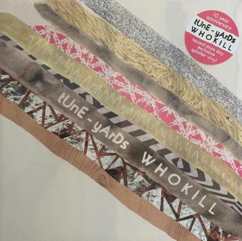 RSD2021 - tUnE-yArDs - w h o k i l l (10th Anniversary Splatter Vinyl)