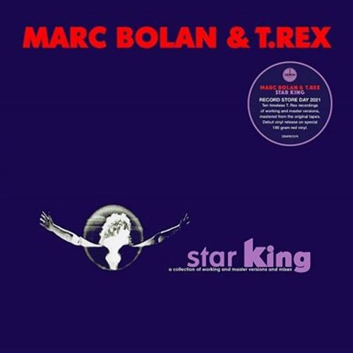 RSD2021 - Marc Bolan / T Rex - Star King