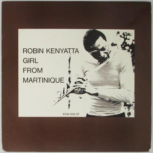 Robin Kenyatta – Girl From Martinique