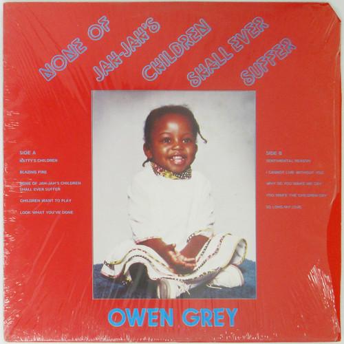 Owen Grey – None Of Jah-Jah's Children Shall Ever Suffer