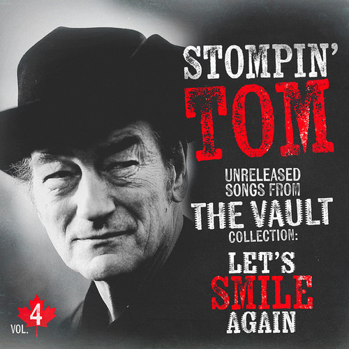RSD2021 - Stompin' Tom Connors - Unreleased Songs From The Vault Vol. 4: Let's Smile Again