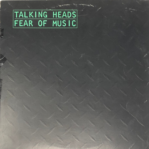 Talking Heads - Fear of Music (Embossed Cover)