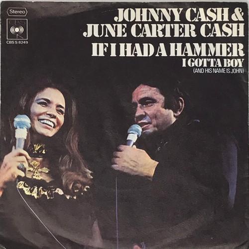 "Johnny Cash & June Carter - If I had a Hammer / I Gotta Boy (German 7"" Single)"