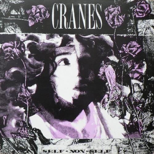 Cranes - Self-Non-Self ( 1989 UK pressing)
