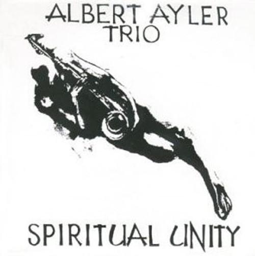Albert Ayler Trio - Spiritual Unity (2001 Get Back reissue