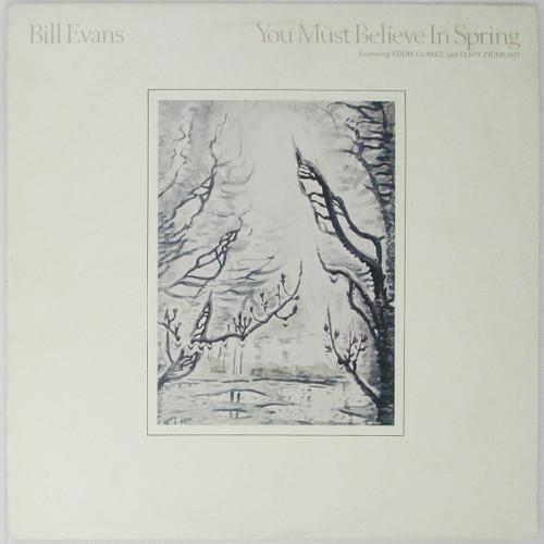 Bill Evans – You Must Believe In Spring (restocked)