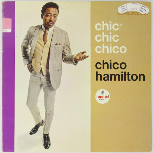 Chico Hamilton – Chic Chic Chico