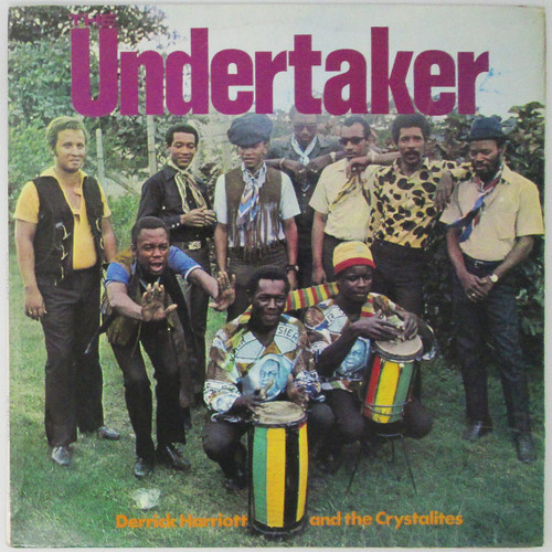 Derrick Harriott And The Crystalites – The Undertaker