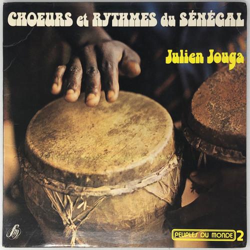 Julien Jouga – Choeurs Et Rythmes Du Sénégal