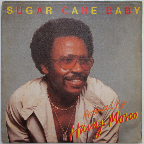 Harry Mosco – Sugar Cane Baby