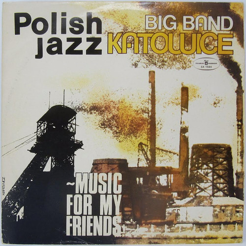 Big Band Katowice - Music for my Friends