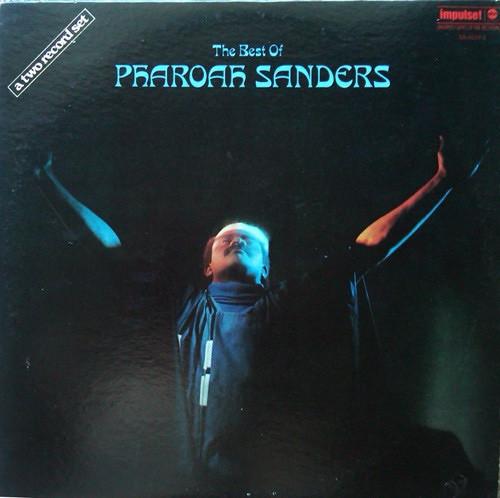 Pharoah Sanders - The Best Of Pharoah Sanders