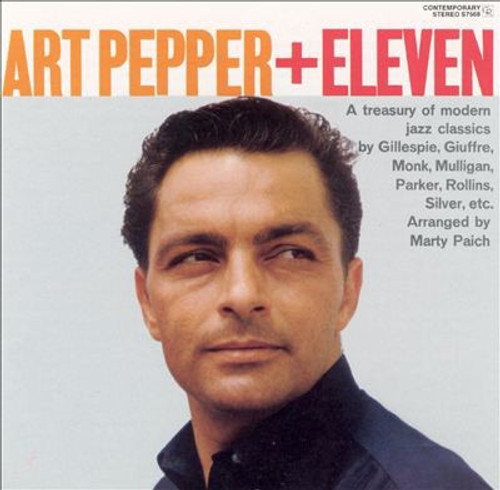 Art Pepper - Art Pepper + Eleven (OJC reissue)