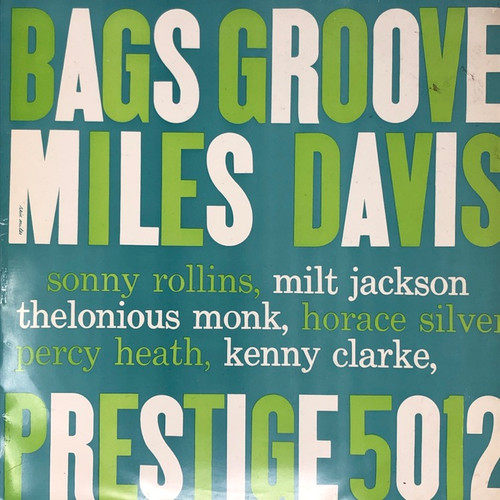 Miles Davis - Bags Groove (Early Japanese Pressing on Prestige - See Description)