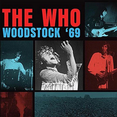 The Who - Woodstock '69 ( Limited Edition hand numbered)