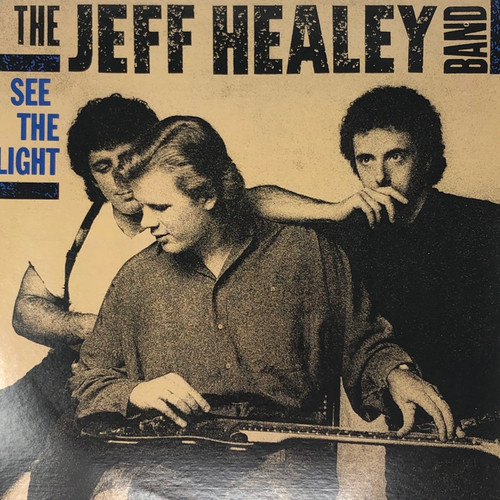 The Jeff Healey Band - See The Light (Canadian Pressing)