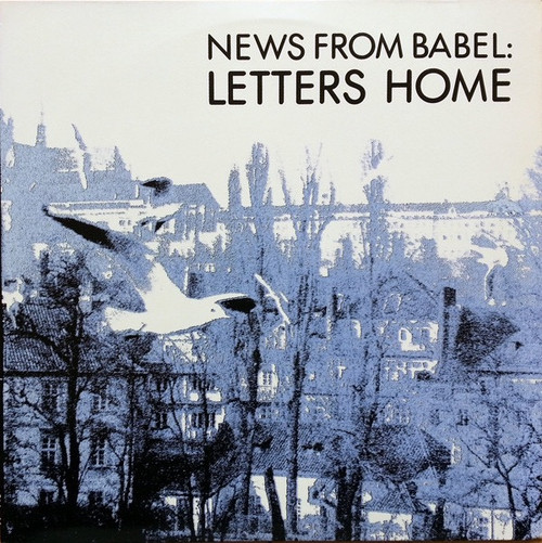 News From Babel - Letters Home (1985 original- VG+ with Lyric book)