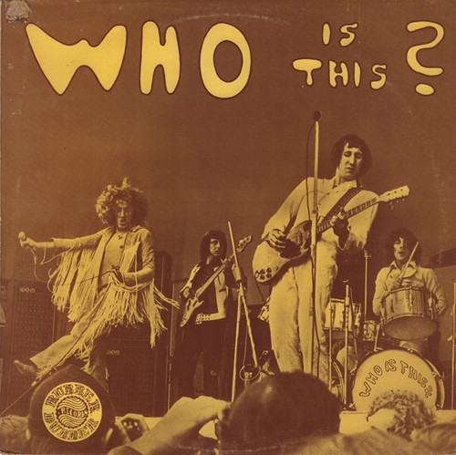 The Who - Who Is This? ( Nice boot, beautiful copy)