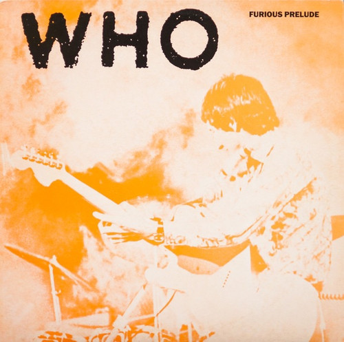 The Who - Furious Prelude