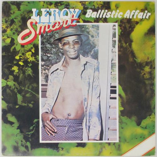 Leroy Smart – Ballistic Affair