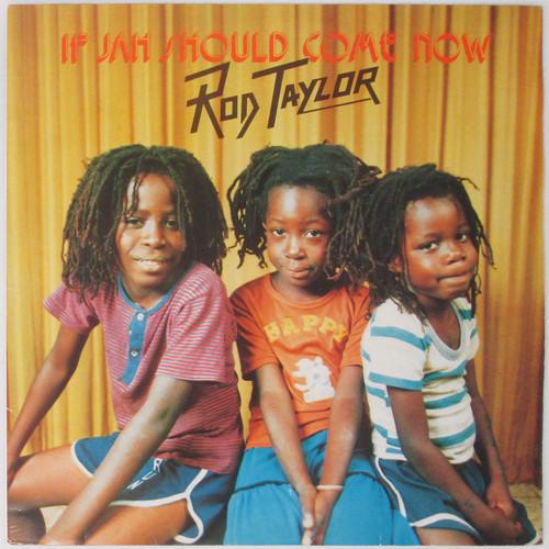 Rod Taylor – If Jah Should Come Now