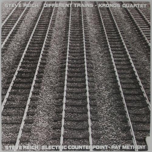 Steve Reich , Kronos Quartet, Pat Metheny – Different Trains / Electric Counterpoint