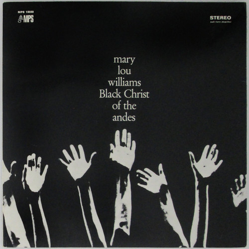 Mary Lou Williams – Black Christ Of The Andes