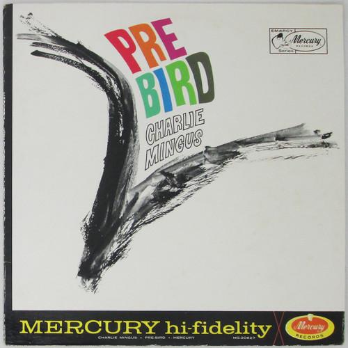 Charlie Mingus – Pre-Bird