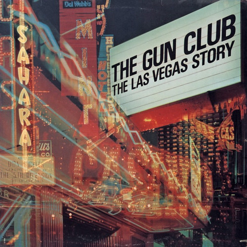 The Gun Club - The Las Vegas Story (Sealed original USA pressing)