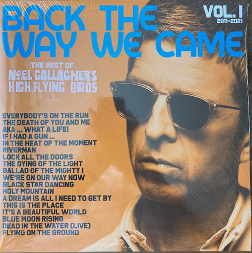 Noel Gallagher's High Flying Birds - Back The Way We Came (RSD2 2021)
