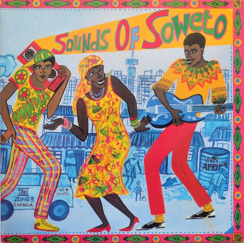 Various - Sounds Of Soweto (UK import NM)