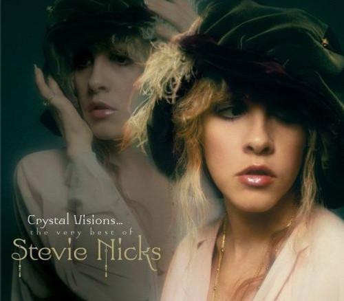Stevie Nicks - Crystal Visions...The Very Best Of Stevie Nicks