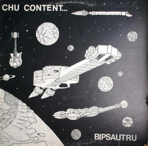 Bipsautru - Chu Content ( 1978 Hull PQ private press)