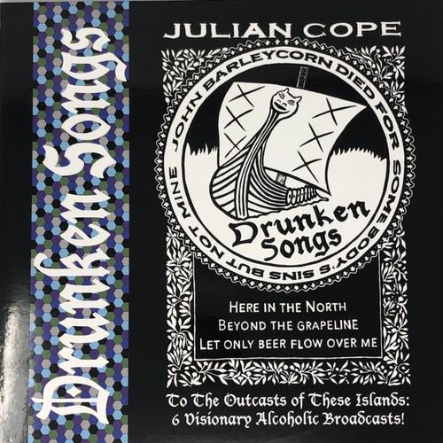 Julian Cope - Drunken Songs (UK 2017)