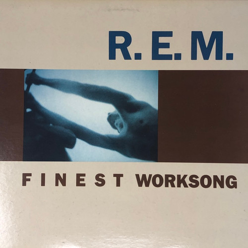 """R.E.M. - Finest Worksong (12"""" Single)"""