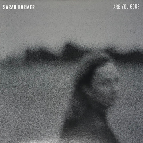 Sarah Harmer - Are You Gone (2020)