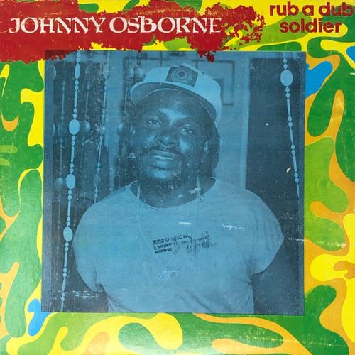 Johnny Osbourne - Rub A Dub Soldier (1985 Jamaïcain Press)