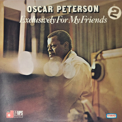 Oscar Peterson - Exclusively For My Friends (US Pressing)