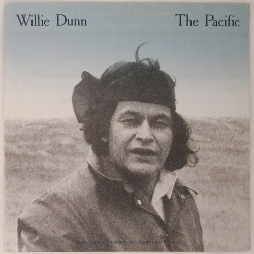 Willie Dunn – The Pacific