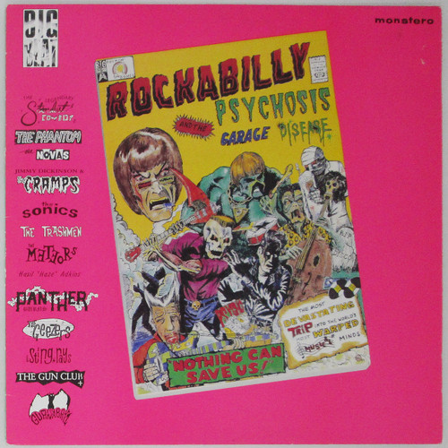 Rockabilly Psychosis And The Garage Disease (compilation)