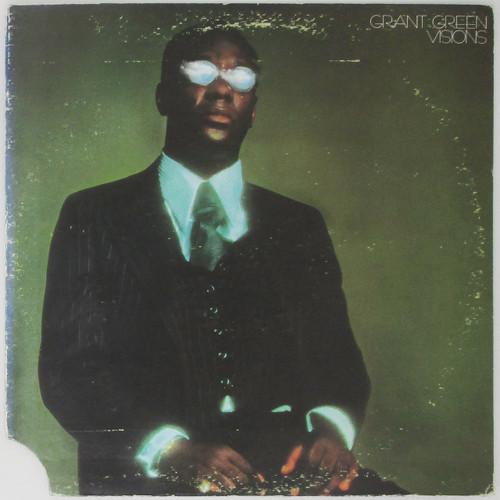 Grant Green - Visions
