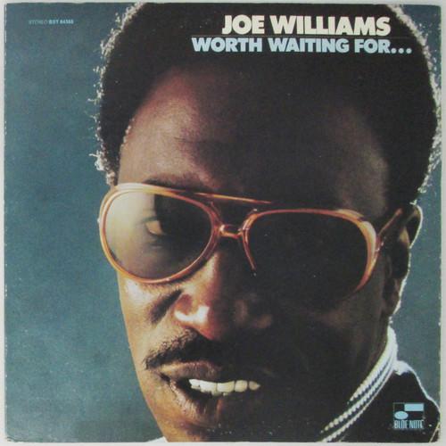 Joe Williams - Worth Waiting For