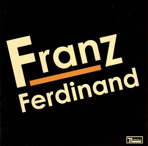 Franz Ferdinand - Franz Ferdinand (2021 Reissue with Embossed Cover)